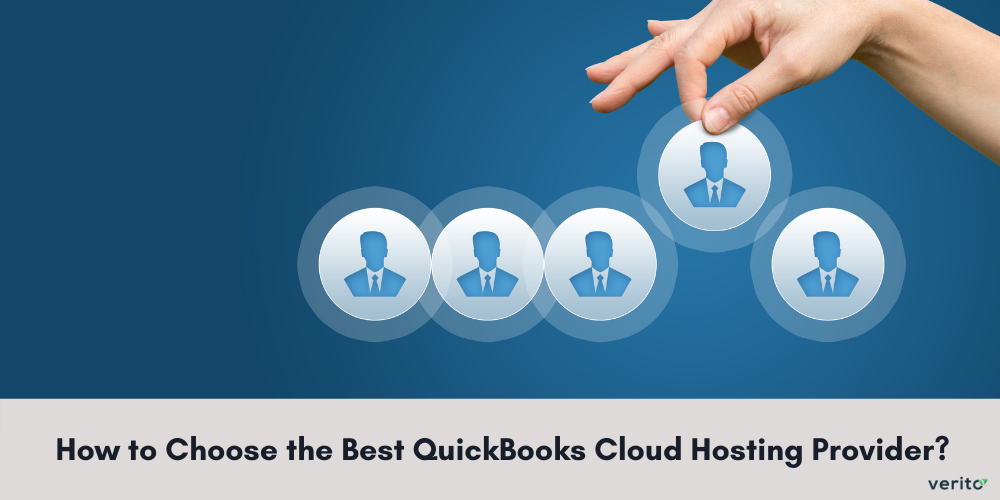 How to Choose the Best QuickBooks Cloud Hosting Provider?