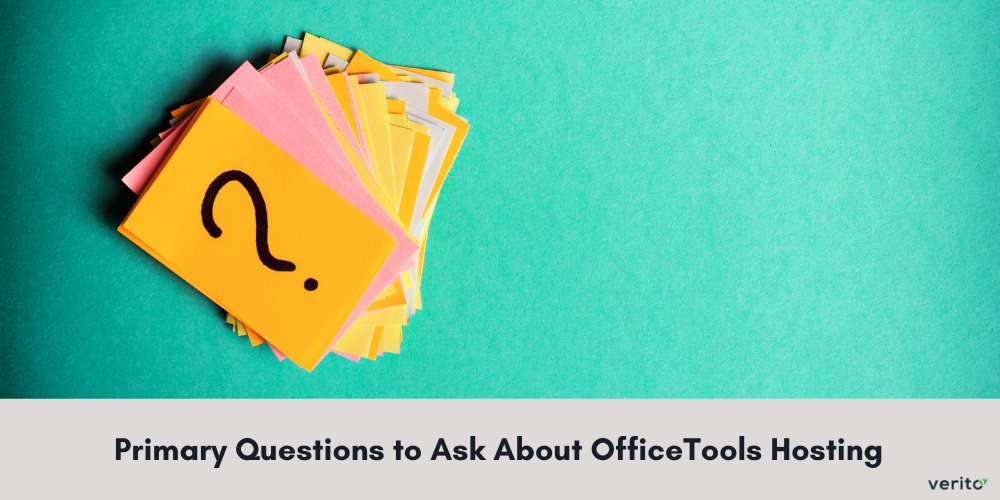 Primary Questions You Should Ask About OfficeTools Hosting Before Switching to It