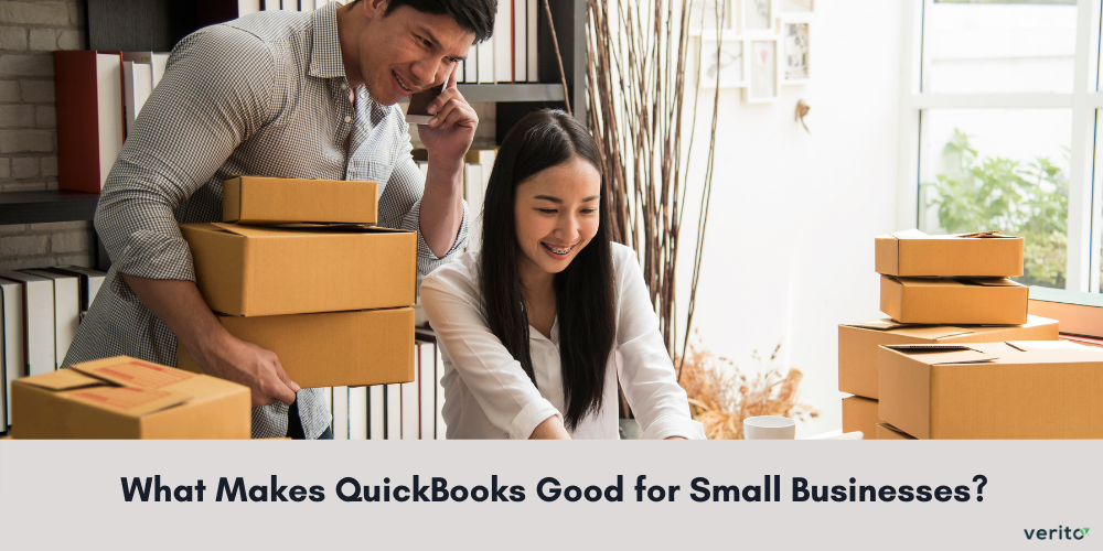 What Makes QuickBooks Good for Small Businesses?